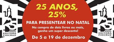 25 anos com 25% de desconto