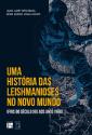 Livro: Uma História das Leishmanioses no Novo Mundo