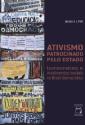 Livro | Ativismo Patrocinado pelo Estado: burocratas e movimentos sociais no Brasil democrático