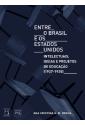 Entre o Brasil e os Estados Unidos : intelectuais, ideias e projetos de educação (1927-1935)