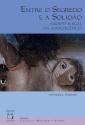 Livro: Entre o Segredo e a Solidão