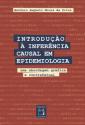 LIVRO   Introdução à Inferência Causal em Epidemiologia: uma abordagem gráfica e contrafatual