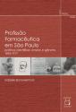 Livro: Profissão Farmacêutica em São Paulo