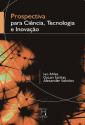 Livro: Prospectiva para Ciência, Tecnologia e Inovação