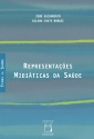 Livro: Representações Midiáticas da Saúde