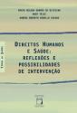 LIVRO | Direitos Humanos e Saúde: reflexões e possibilidades de intervenção