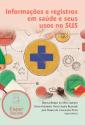 Livro: Informações e registros em saúde e seus usos no SUS