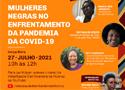 Evento Mulheres negras no enfrentamento da pandemia da Covid-19