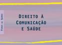 Livro: Direito à Comunicação e Saúde