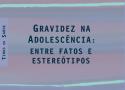 LIVRO | Gravidez na Adolescência: entre fatos e estereótipos