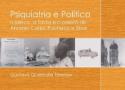 Destaque Livro: Psiquiatria e Política