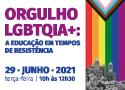 A Fundação Oswaldo Cruz (Fiocruz), por meio de seu Comitê Pró-Equidade de Gênero e Raça, realiza no dia 29 de junho (terça-feira), das 10h às 12h30, o encontro virtual Orgulho LGBTQIA+: a educação em tempos de resistência.