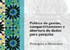 Política de Gestão, Compartilhamento e Abertura de Dados para Pesquisa