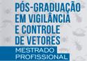 Imagem de divulgação do evento onde está escrito pós-graduaçãoem vigilância e controle de vetores