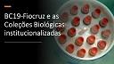 Confira o vídeo de apresentação do BC19-Fiocruz e as Coleções Biológicas institucionalizadas