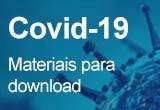 Covid-19: Materiais para download