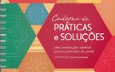 Reproução de parte da capa do Caderno de Práticas e Soluções