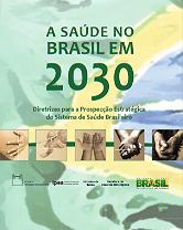 """Capa do livro """"A saúde no Brasil em 2030'"""