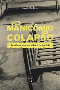 Livro: Um Manicômio em Colapso