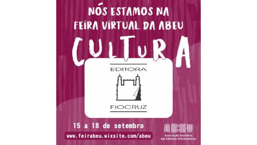 Editora Fiocruz na Feira Virtual da Abeu: Cultura