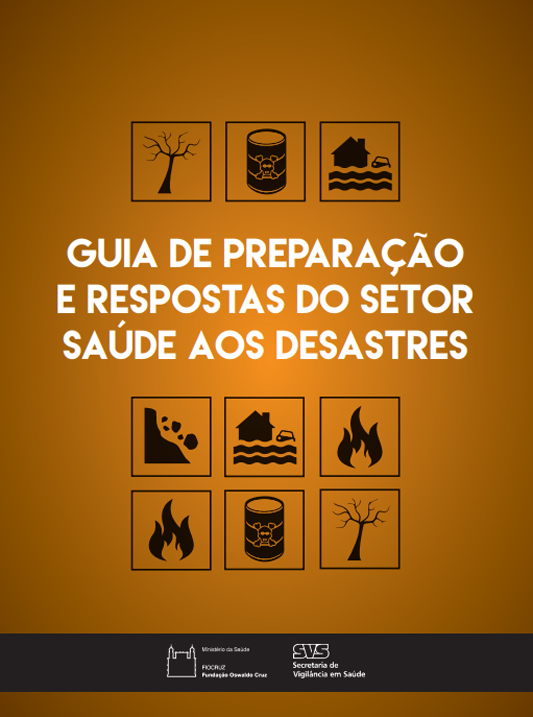 Guia de preparação e respostas do setor saúde aos desastres