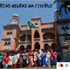 Trajetórias Negras na Fiocruz - convite para a primeira edição do evento