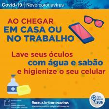 Infográfico orienta sobre precauções com óculos e celulares ao chegar em casa ou no trabalho