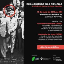 Cartaz de evento sobre branquitude nas ciências de maio de 2019